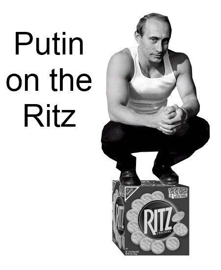 Putin on the Ritz. One of the best visual puns ever!