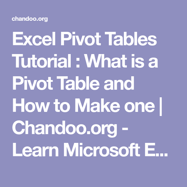 excel pivot tables tutorial what is a pivot table and how to make