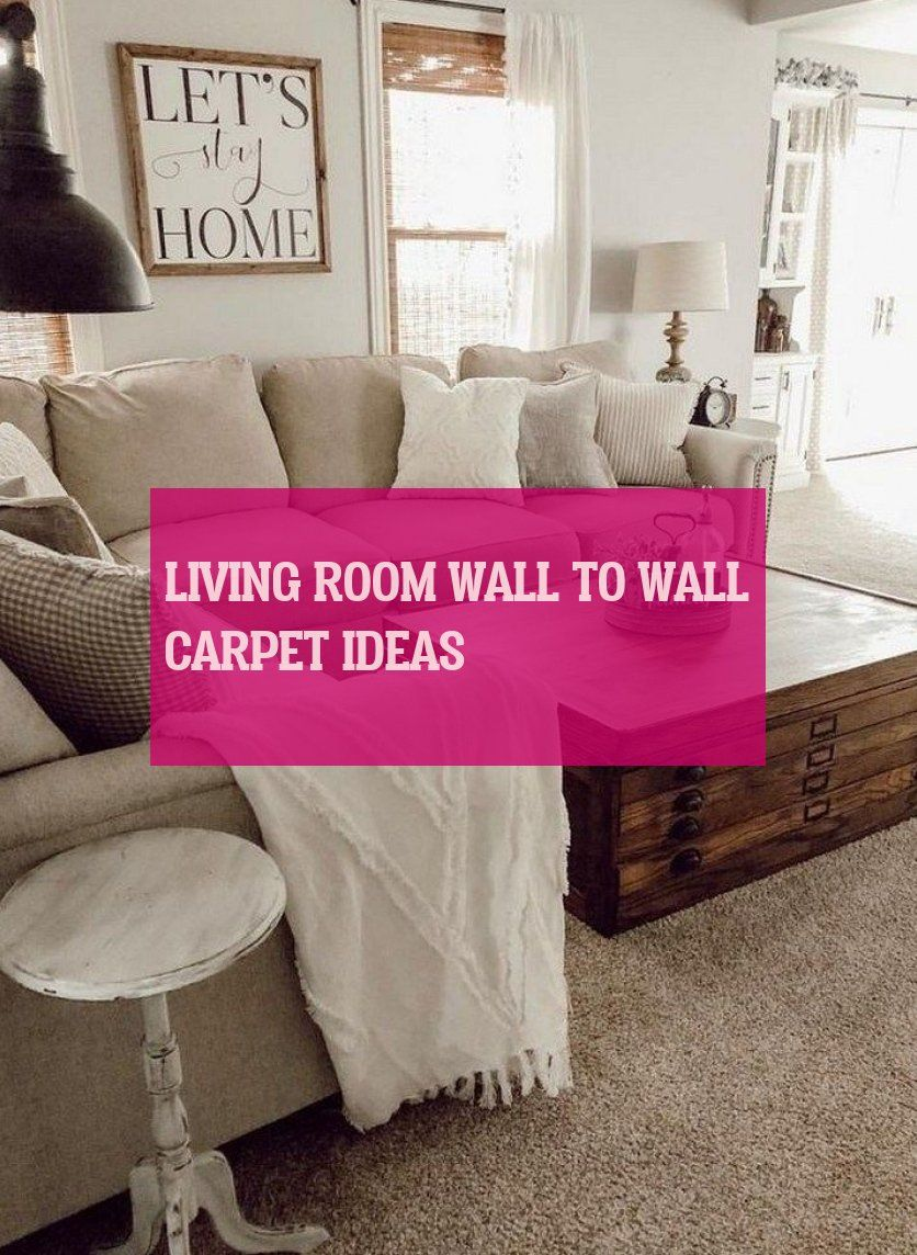 Living Room Wall To Wall Carpet Ideas Wohnzimmer Von Wand Zu