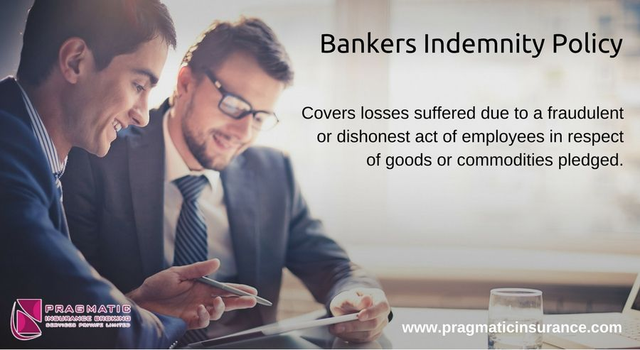 Bankers Indemnity Policy Covers Losses Suffered Due To A