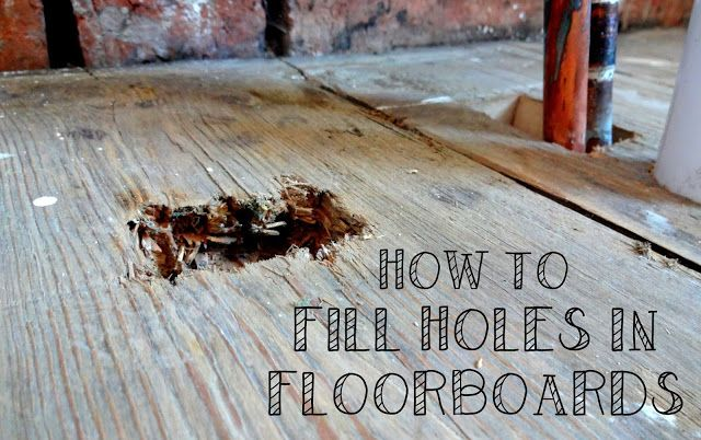 How To Fill Large Holes In Floorboards Kezzabeth Diy Renovation Blog Diy Hardwood Floors Floorboards Wooden Floorboards