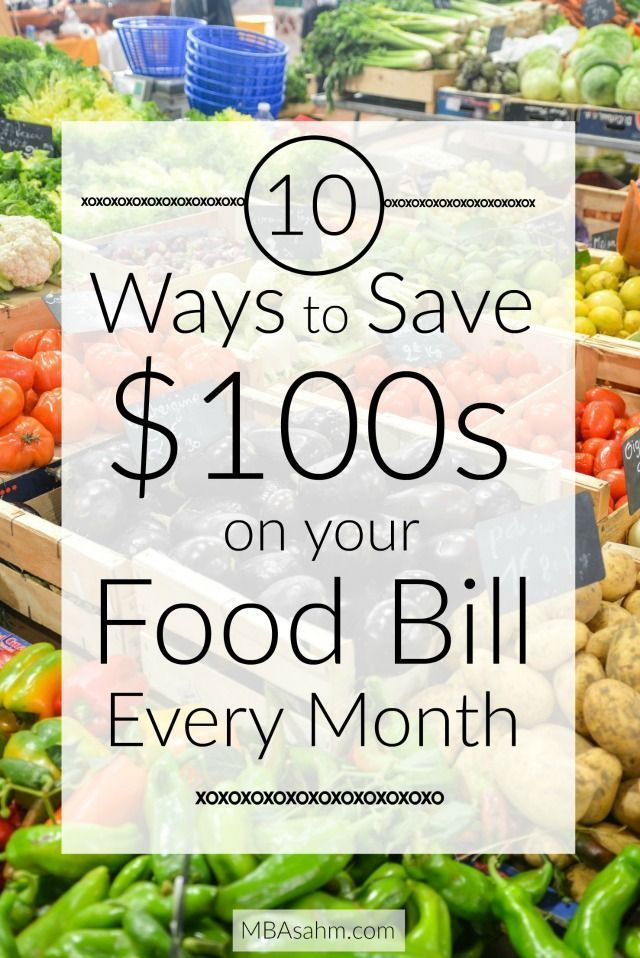 10 Ways To Cut 100 S Off Your Food Bill Every Month