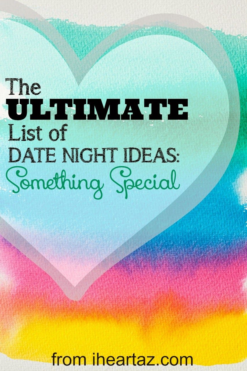 i heart az: phoenix date night ideas - something special | date