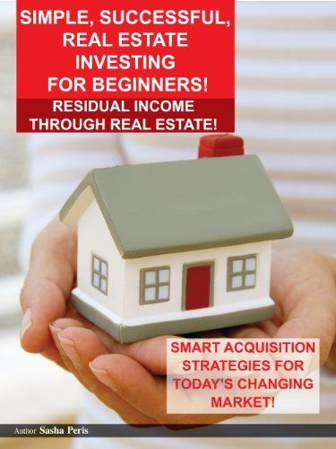 Simple Successful Real Estate Investing For Beginners Residual