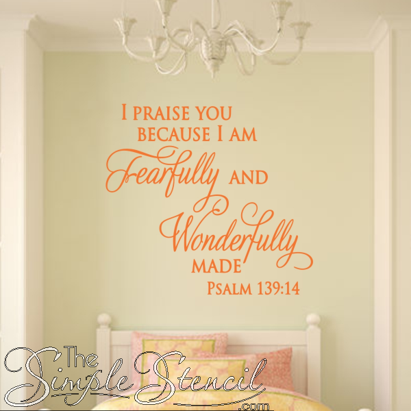 A wonderfully beautiful vinyl wall art design of this Psalm 139:14 ...