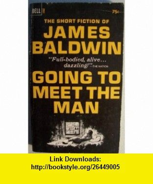 Going to meet the man james baldwin asin b00333uhy0 going to meet the man james baldwin asin b00333uhy0 tutorials pdf ebook torrent downloads rapidshare filesonic hotfile megaupload fandeluxe Images