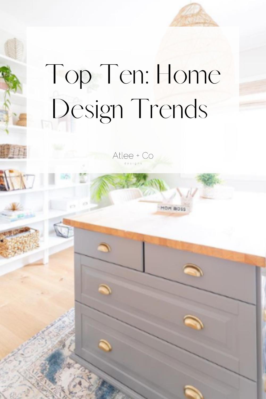 Top Ten Home Design Trends Home Trends Design Trends Design