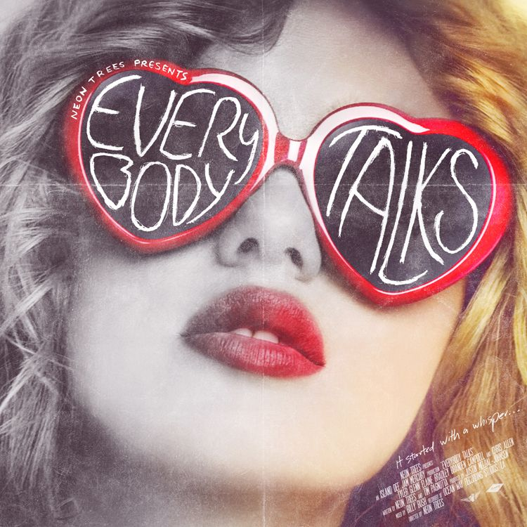 Everybody Talks Neon Trees Inspire Pinterest Neon And Songs