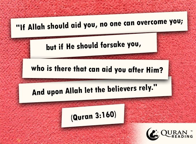 If Allah Should Aid You No One Can Overcome You But If He Should