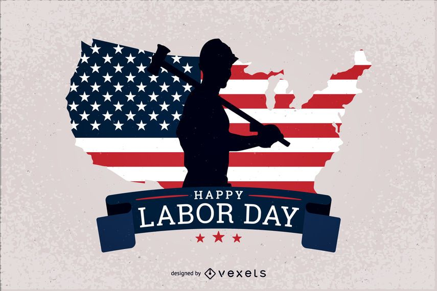 Labour Day Design Featuring A Worker Silhouette And The United States Flag Behind It It Also Says Happy Labor Day Happy Labor Day Usa National Day Day