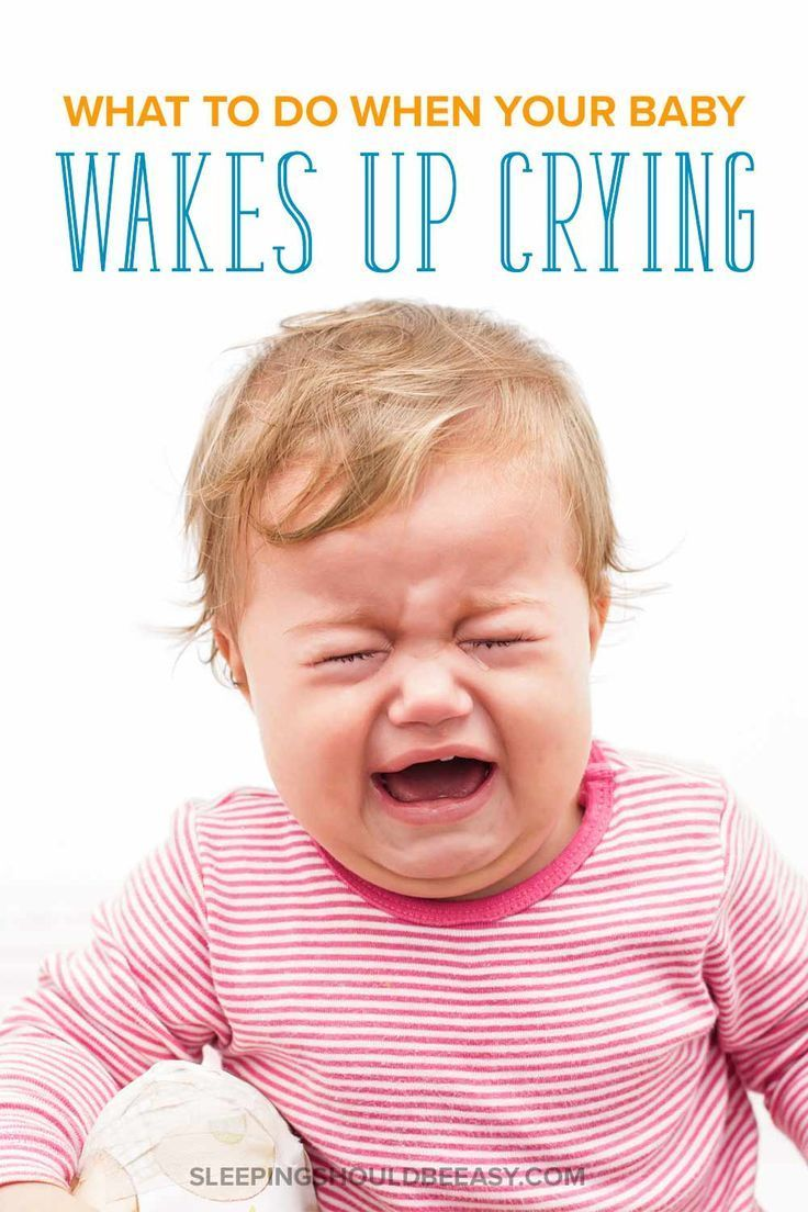 5 Reasons Your Baby Wakes Up Crying Hysterically | Baby sleep