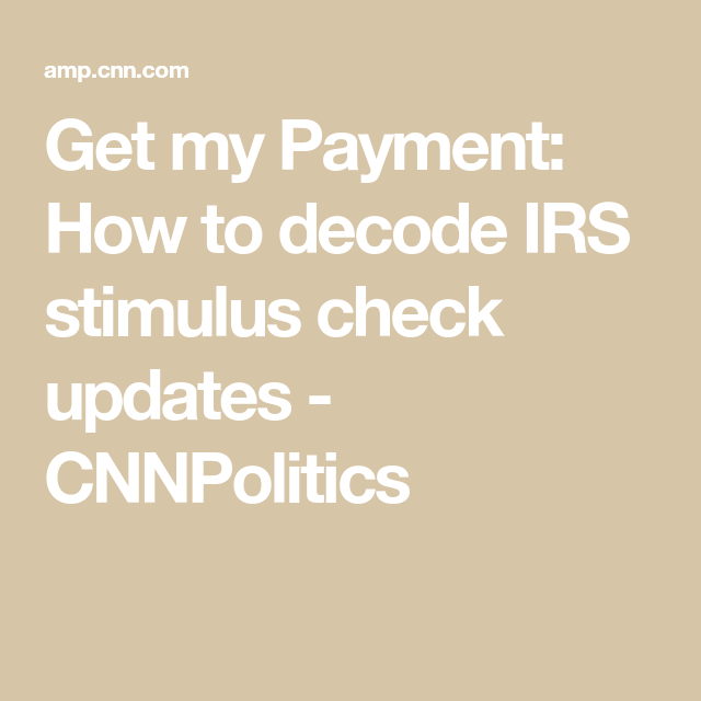 How To Decode Irs Stimulus Check Updates In 2020 Irs Paying Taxes Adjusted Gross Income