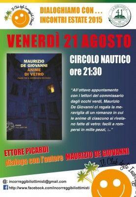 Notizie Marche Libri Maurizio De Giovanni Presenta Anime Di Vetro A San Benedetto Del Tronto Anime Libri Libro Anime