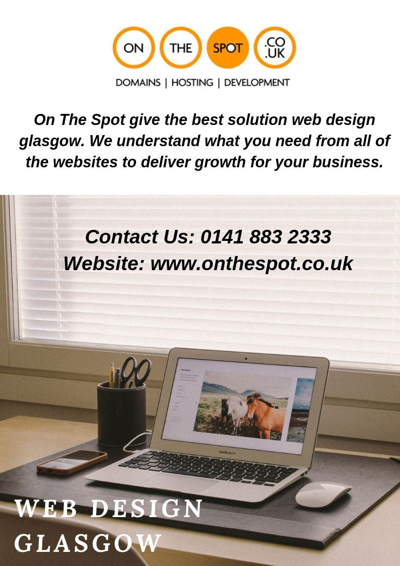 Web Design And Development Glasgow Uk Top Web Design Company Glasgow Web Design Company Web Development Design