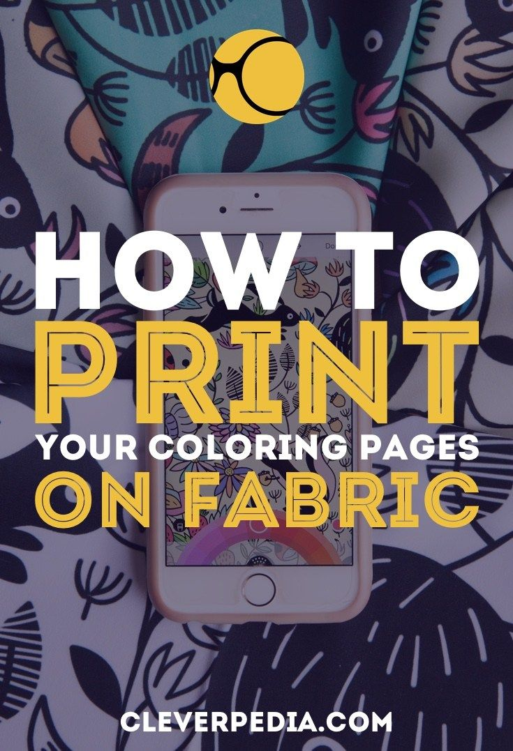 How to Print Coloring Pages on Fabric | Fabrics, Easy and Printing