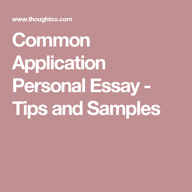 tips and samples for the common applicaton essay options