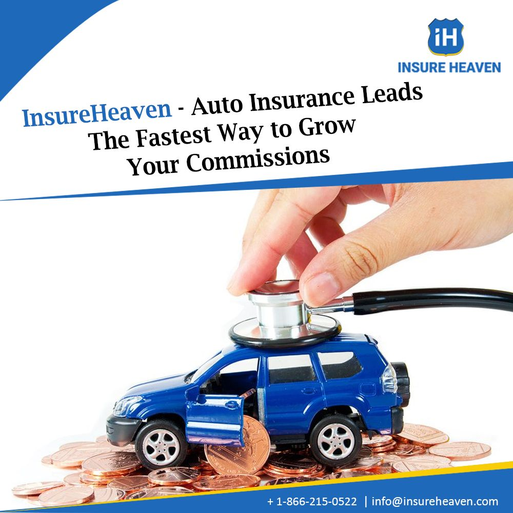 Insureheaven Auto Insurance Leads Are The Most Affordable Way To Fill Your Sales Pipeline Stop Wasting Time Trying To In 2020 Car Insurance Marketing Guru Agencylife