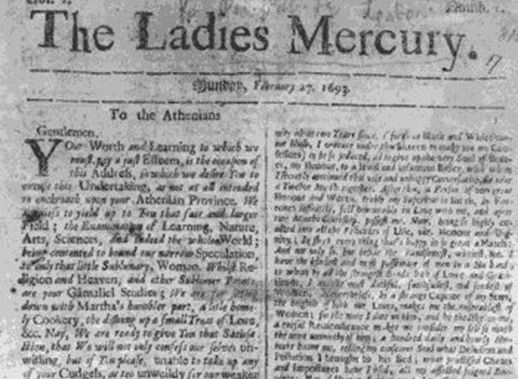 1693- The English Ladies Mercury is the earliest