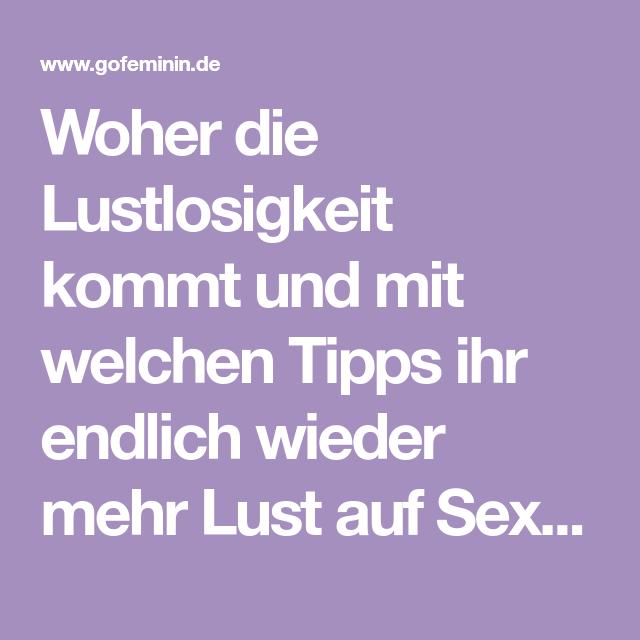lust auf mehr sex
