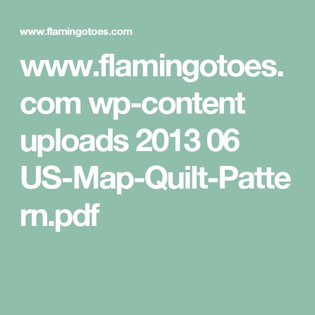 wwwflamingotoescom wpcontent uploads 2013 06 USMapQuilt