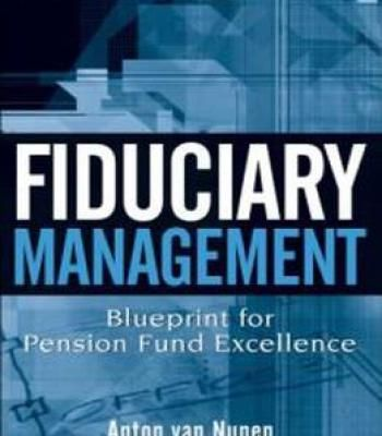 Fiduciary management blueprint for pension fund excellence by don fiduciary management blueprint for pension fund excellence by don ezra pdf books library land malvernweather Image collections