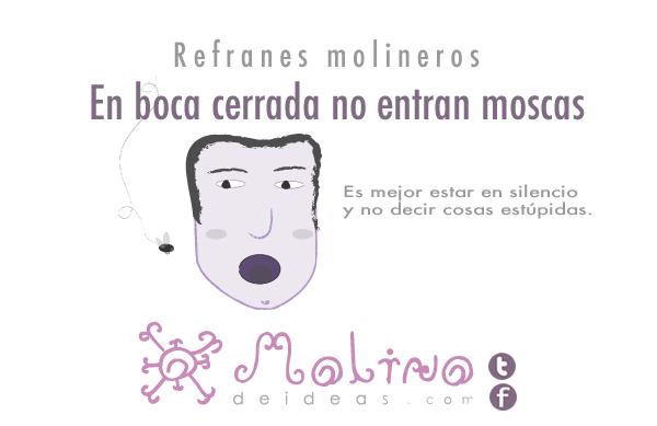 Refrán molinero: En boca cerrada no entran moscas #refranero