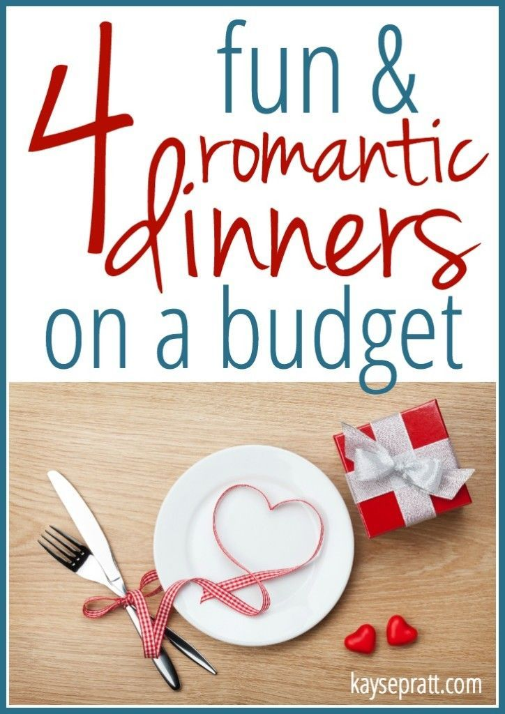 4 Fun & Romantic Dinners On A Budget - Cheap & easy Valentines Day ...