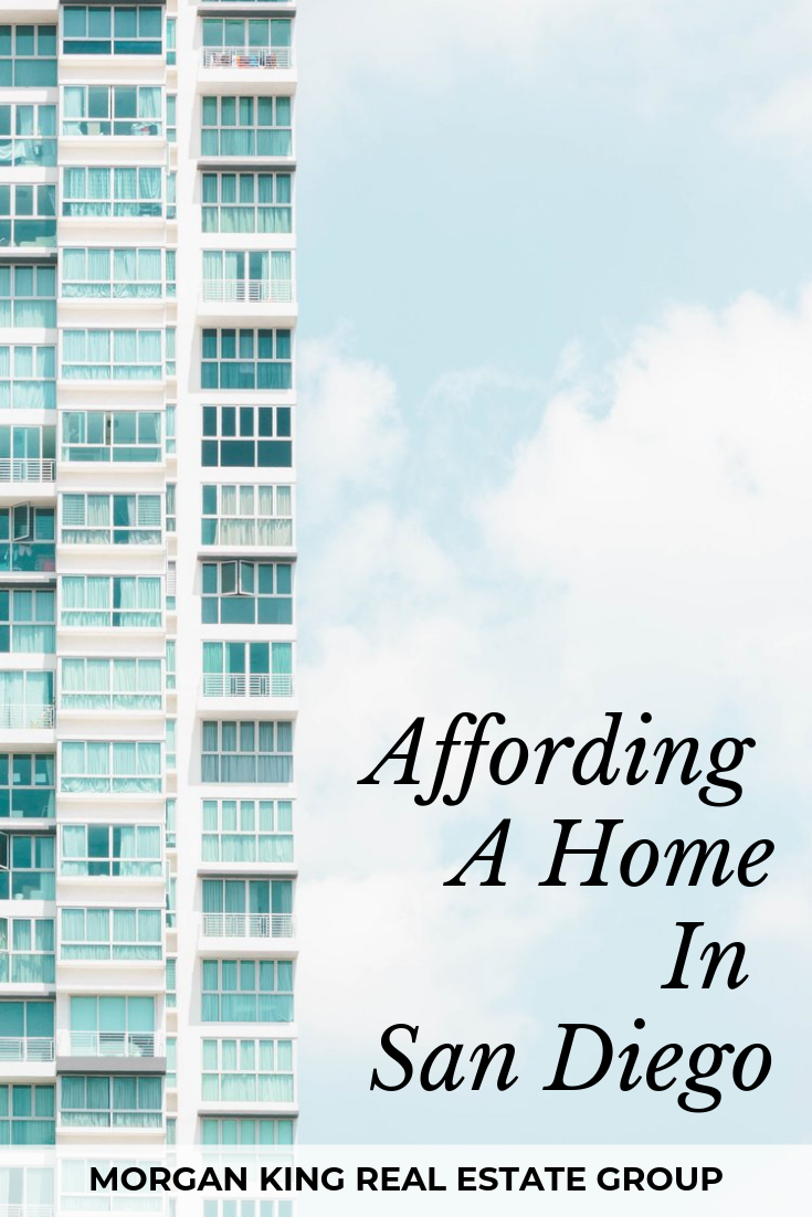 The Buyer S Guide Affording A Home In San Diego Real Estate
