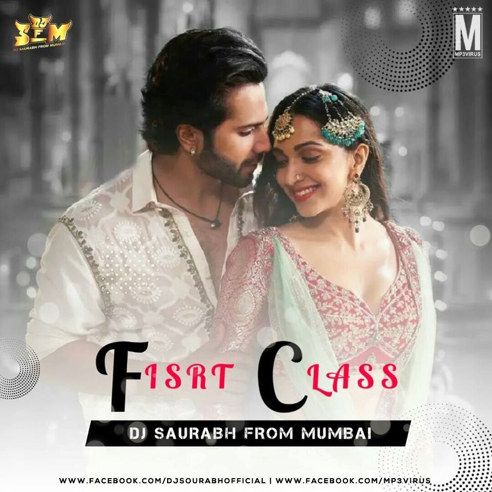 Kalank Baki Sab First Class Dj Sfm Remix Download Now Latest Dj Songs Dj Remix Songs Dj Songs