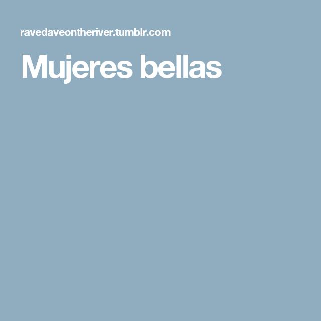 Mujeres bellas