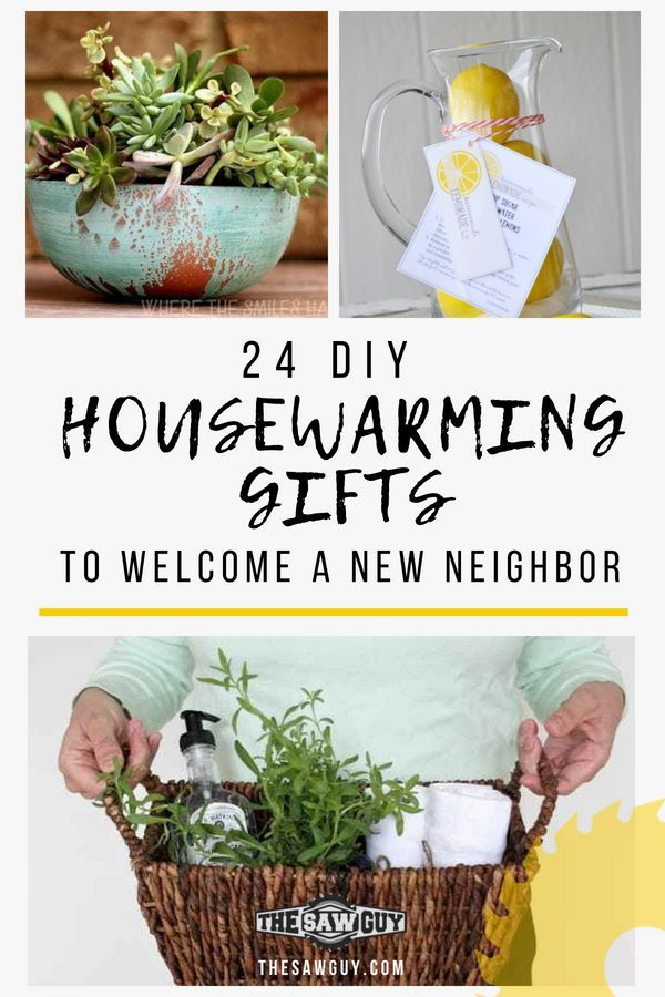 Housewarming ts are  perfect way to celebrate new home or welcome also diy neighbor the saw guy rh pinterest