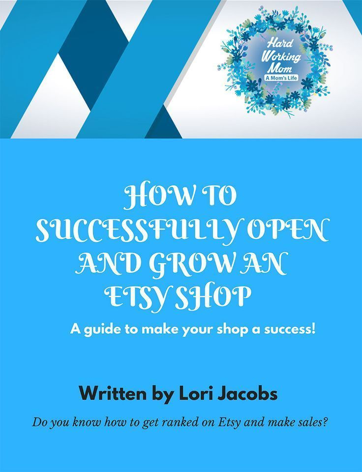Photo of How to open and grow a successful Etsy shop – Hard Working Mom