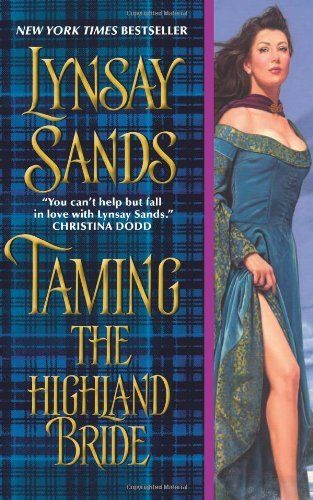 Taming The Highland Bride By Lynsay Sands Httpamazondp