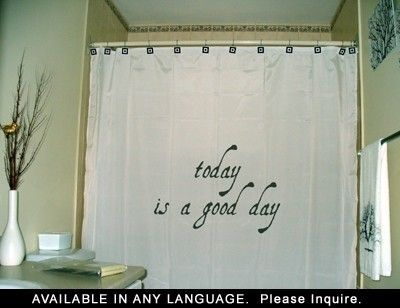 Inspirational Shower Curtain Today Is A Good Day Inspiring Quote Bathroom Decor Motivational Phrase Unique Shower Curtain Kid Bathroom Decor Bathroom Quotes Decor