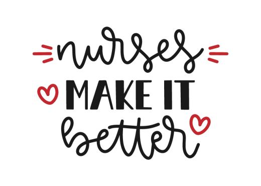 Download Nurses make it better   Lovesvg.com   Svg free files ...