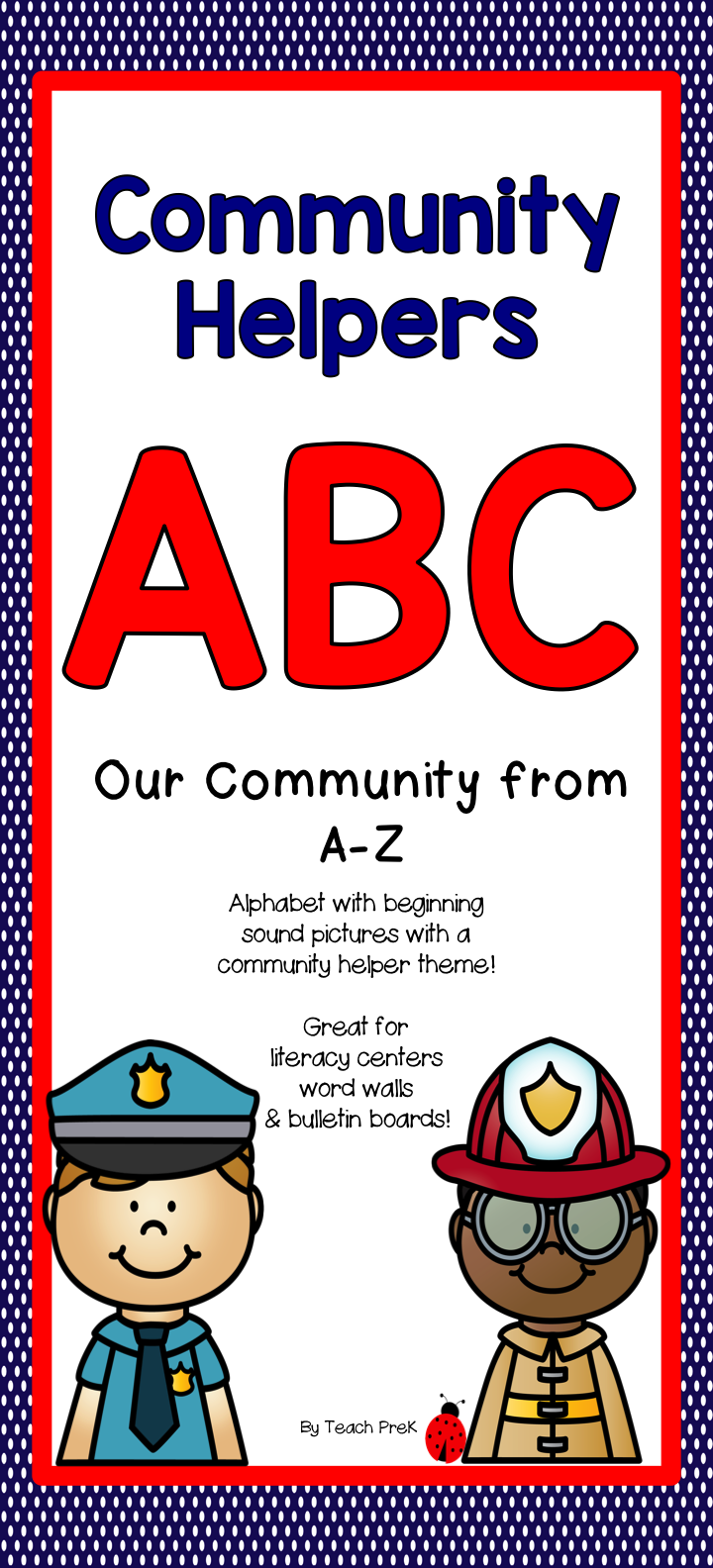 Community Helper Alphabet Prechoolprek Letter Work And Alphabet