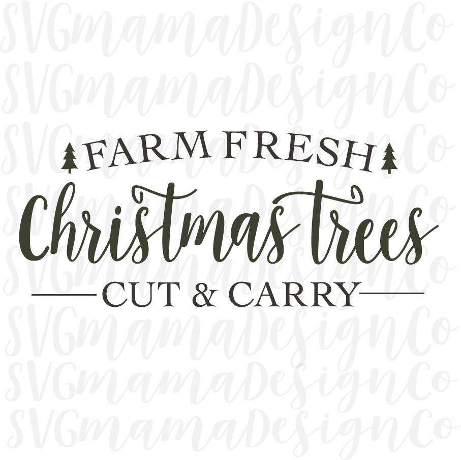 Farm Fresh Christmas Trees Svg.Farm Fresh Christmas Trees Svg Vector Image Printable Cut