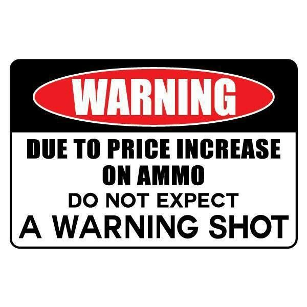 high price of ammo