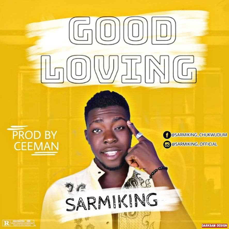 Mp3 Sarmiking A Good Loving A Download Mp3 In 2020 Love Songs For Him Best Love Love Songs