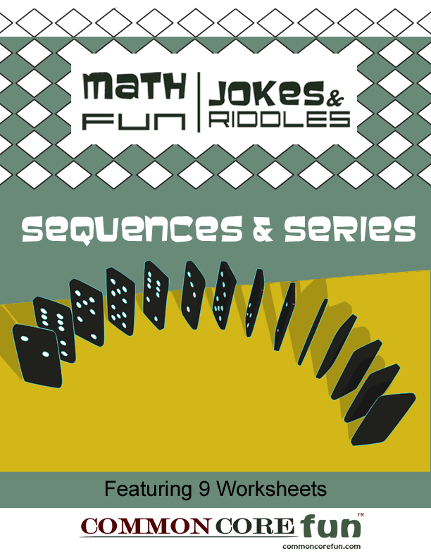 math worksheet : fun math joke and riddle worksheets about sequences and series for  : Math Joke Worksheets