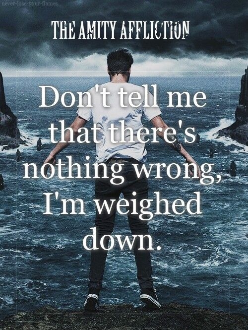 The Amity Affliction- The Weigh Down