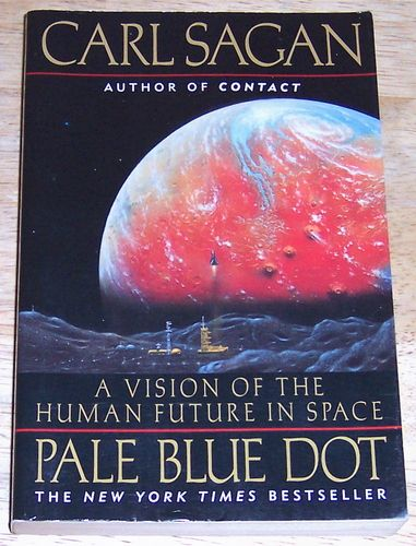 Pale Blue Dot: A Vision of the Human Future in Space: Carl Sagan: 9780345376596: Amazon.com: Books
