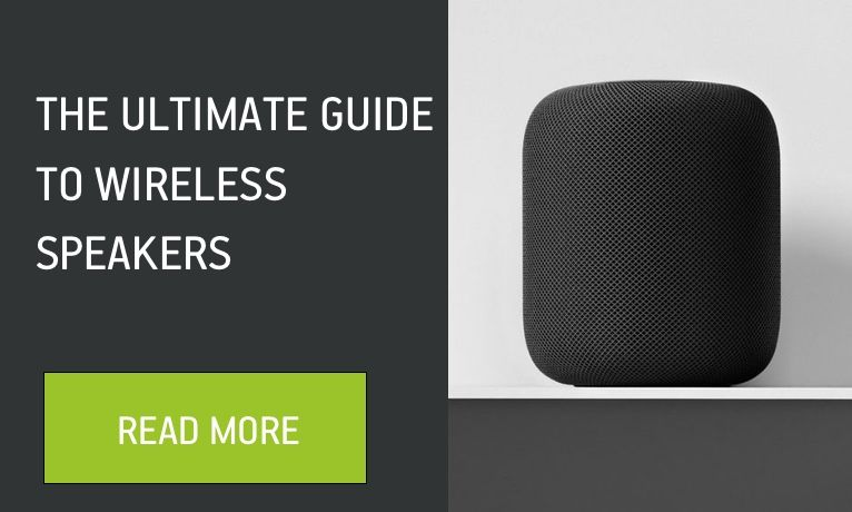 The Ultimate Guide To Wireless Speakers In 2019 In 2020 Wireless Speakers Speaker Wifi Speakers
