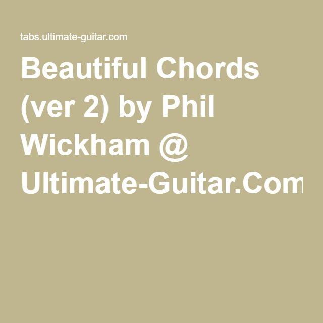 Beautiful Chords Ver 2 By Phil Wickham Ultimate Guitar