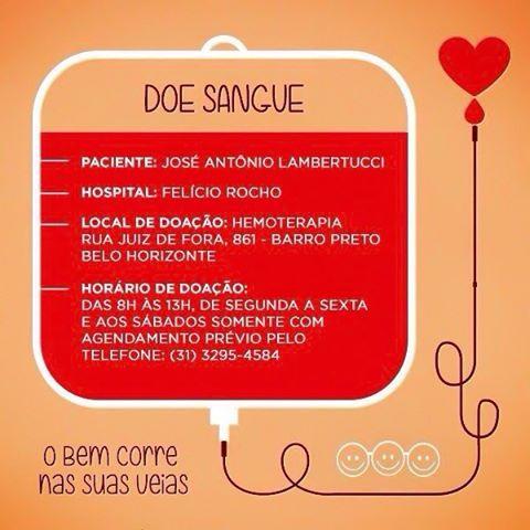 Atenção pessoal de BH e região peço 1 minuto de sua atenção para uma causa nobre! O José Antônio Lambertucci está precisando de doação de sangue urgente. Quem pode ajudá-lo? Vamos doar vida!!! As instruções estão no post. Obrigada de ! Receba meu abraço! ______________ This post is to ask for blood donation for a cancer patient in my hometown in Brazil!!! But i hope this motivates you to donate blood in your city there's always someone who urgently needs it. Donate life!!!! God bless you…
