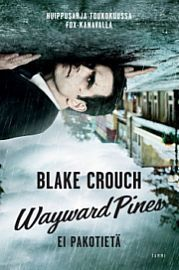 lataa / download WAYWARD PINES epub mobi fb2 pdf – E-kirjasto