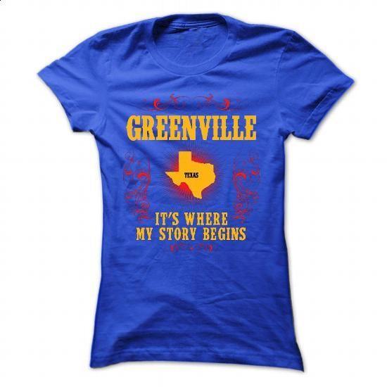 Greenville - Its where story begin - #design tshirt #capri shorts. SIMILAR ITEMS => https://www.sunfrog.com/Names/Greenville--Its-where-story-begin-RoyalBlue-70151778-Ladies.html?id=60505