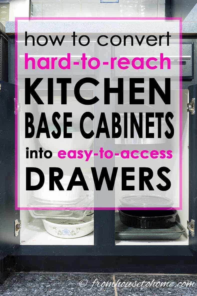 How To Convert Base Cabinet Shelves To Drawers Kitchen Cabinet Storage Diy Kitchen Storage Kitchen Base Cabinets