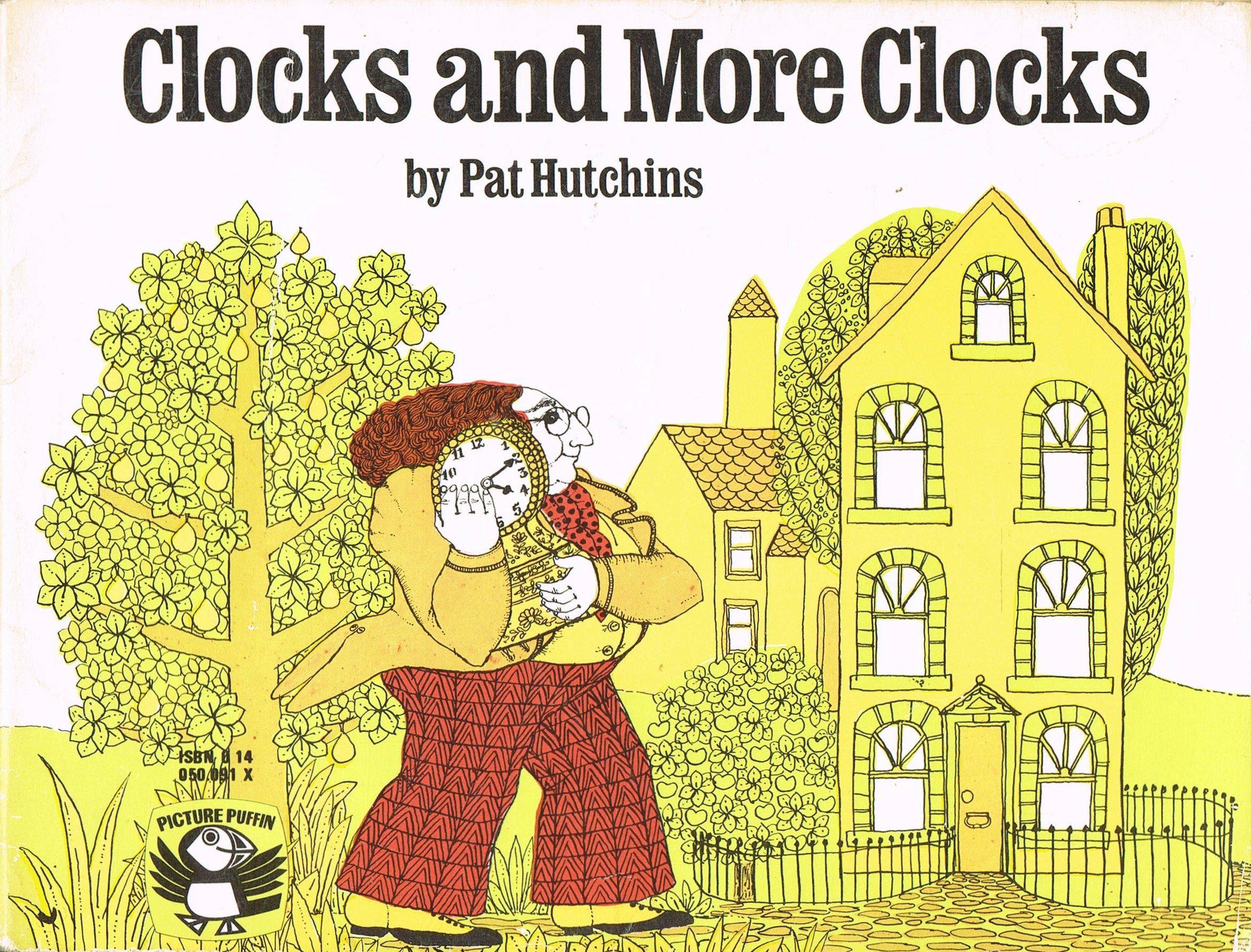 Clocks and More Clocks | Pat Hutchins