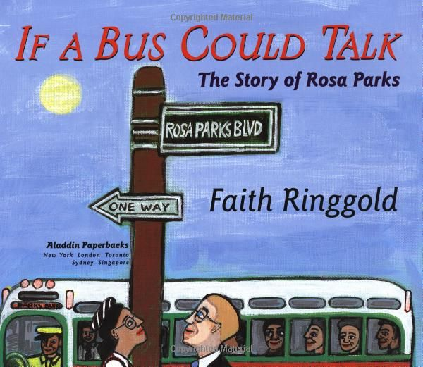 If A Bus Could Talk The Story Of Rosa Parks Faith Ringgold 9780689856761